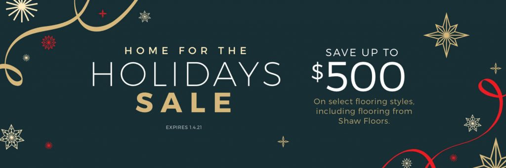 Home for the Holidays Sale | Jack's Tile And Carpet